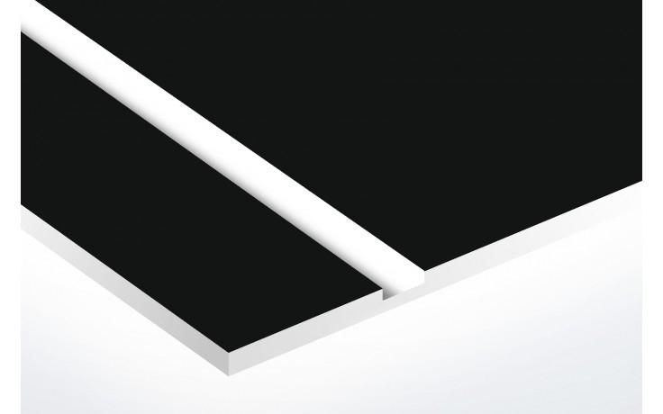 plaque noir matte texte blanc