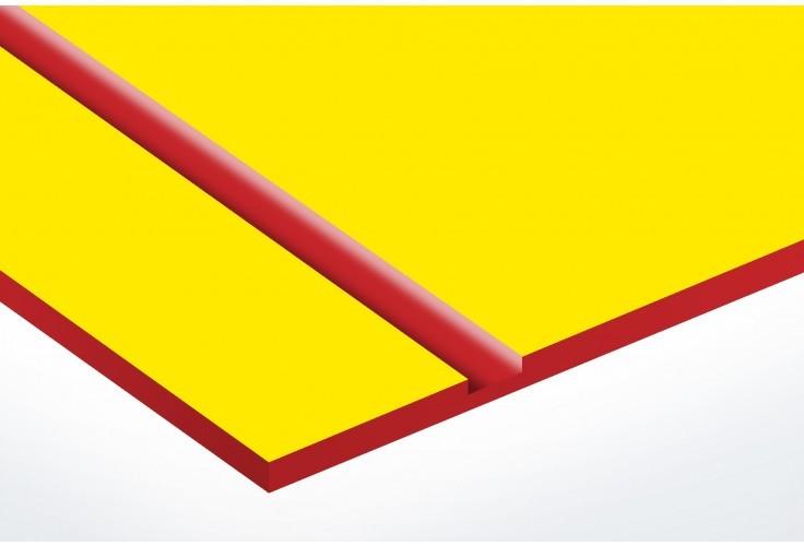 plaque jaune texte rouge